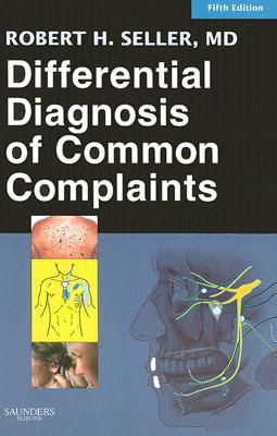 Differential Diagnosis of Common Complaints (Differential Diagnosis of Common Complaints (Seller))