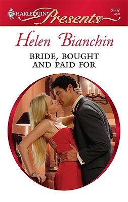 Bride, Bought and Paid For by Helen Bianchin