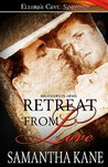 Retreat from Love (Brothers in Arms, #5)