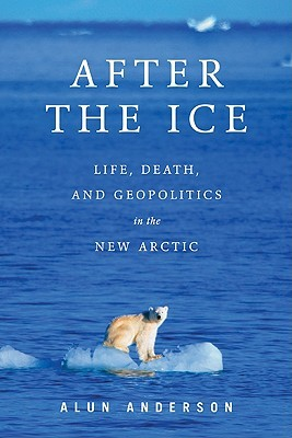 After the Ice by Alun Anderson