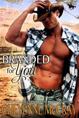 Branded For You (Riding Tall, #1)