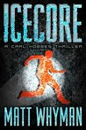 Icecore: A Carl Hobbes Thriller