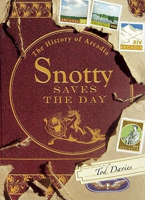 Snotty Saves the Day by Tod Davies
