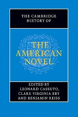 The Cambridge History of the American Novel by Leonard Cassuto