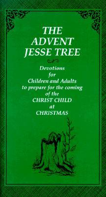 Get The Advent Jesse Tree: Devotions For Children And Adults To Prepare For The Coming Of The Christ Child At Christmas iBook