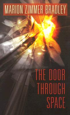 The Door Through Space by Marion Zimmer Bradley