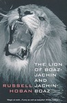 Lion Of Boaz-Jachin And Jachin-Boaz (Bloomsbury Paperbacks)