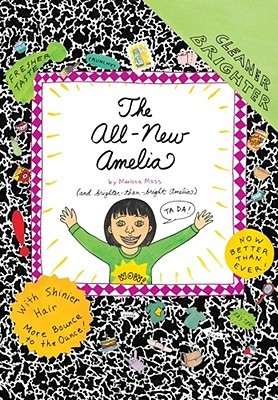 The All-New Amelia by Marissa Moss