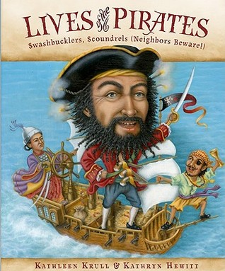 Lives of the Pirates by Kathleen Krull