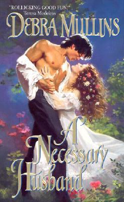 A Necessary Husband by Debra Mullins