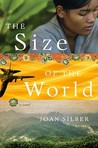 The Size of the World: A Novel