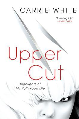 Upper Cut by Carrie White
