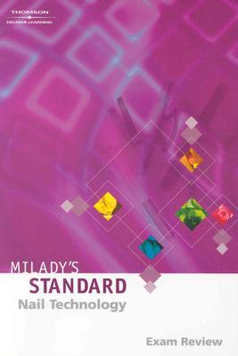 Milady's Standard: Nail Technology Exam Review