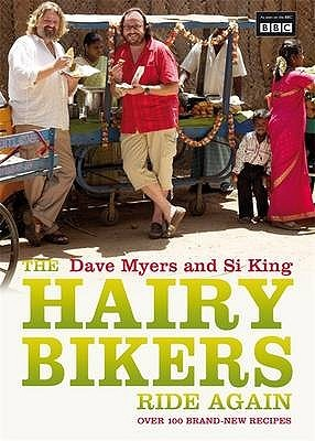 Hairy Bikers Ride Again by Dave Myers