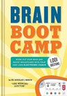 Brain Boot Camp: Work Out Your Mind and Boost Brainpower with Your Very Own Electronic Coach - 1001+ Questions