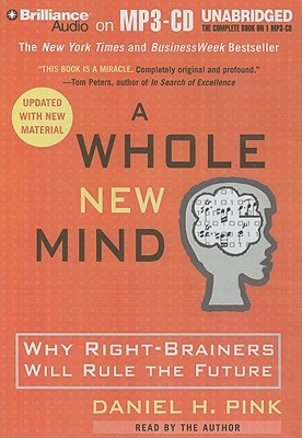 Whole New Mind, A by Daniel H. Pink