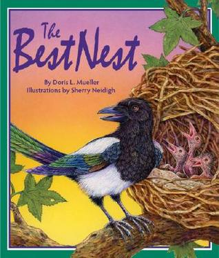 The Best Nest by Doris L. Mueller