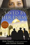 Saved by Her Enemy: An Iraqi woman's journey from the heart of war to the heartland of America