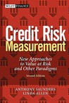 Credit Risk Measurement: New Approaches to Value at Risk and Other Paradigms