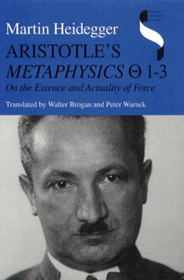 Metaphysics Θ: 1-3: On the Essence & Actuality of Force (Studies in Continental Thought)