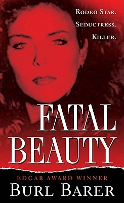 Fatal Beauty by Burl Barer