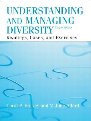 Understanding and Managing Diversity: Readings, Cases, and Exercises