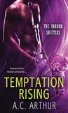 Temptation Rising by A.C. Arthur