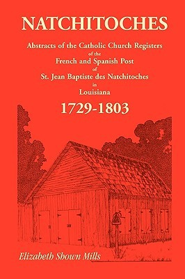 Natchitoches 1729-1803: Abstracts