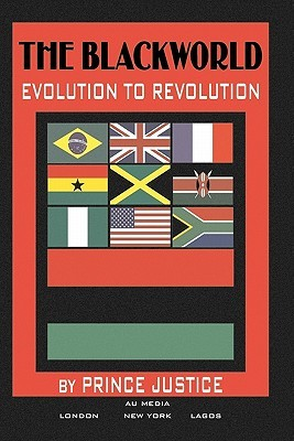 The Blackworld: Evolution to Revolution