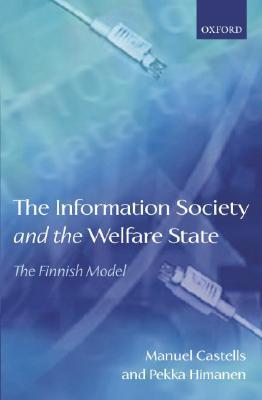 The Information Society and the Welfare State: The Finnish Model