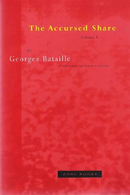 The Accursed Share 1 by Georges Bataille