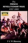 The French Revolutionary Wars 1787-1802