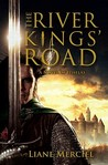 The River Kings' Road by Liane Merciel