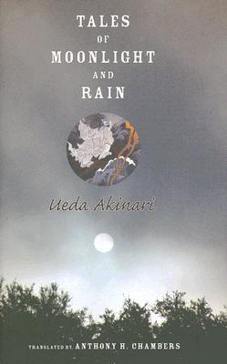 Tales of Moonlight and Rain by Ueda Akinari