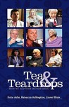 Tea & Teardrops - How We Survived the Bad Times