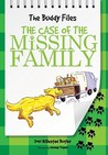 The Case of the Missing Family (The Buddy Files, #3)