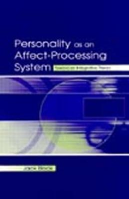 Personality as an Affect-Processing System by Jack Block