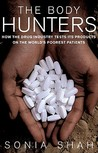 The Body Hunters: Testings New Drugs on the World's Poorest Patients