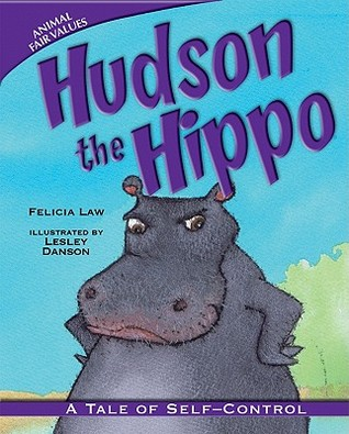 Hudson the Hippo by Felicia Law