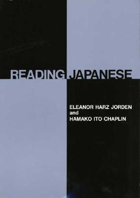 Reading Japanese by Eleanor Harz Jorden