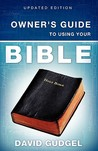 Owner's Guide to Using Your Bible
