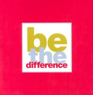 Be the Difference by Dan Zadra