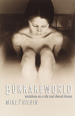 Bukkakeworld by Mike Philbin