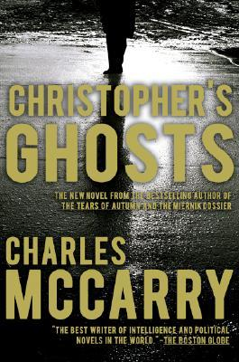 Christopher's Ghosts by Charles McCarry