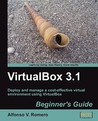 Virtual Box 3.1: Beginner's Guide