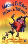 Witches' Britches, Itches & Twitches!