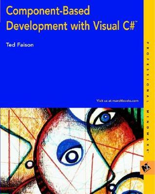 Component-Based Development with Visual C#