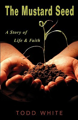 The Mustard Seed by Todd White