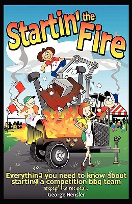 Startin' the Fire by George W. Hensler