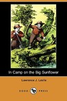 In Camp on the Big Sunflower (Dodo Press)